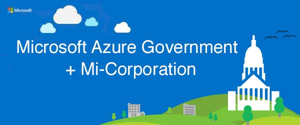 Mi-Co Becomes Mobile App Managed Service Provider for Microsoft Cloud for Government